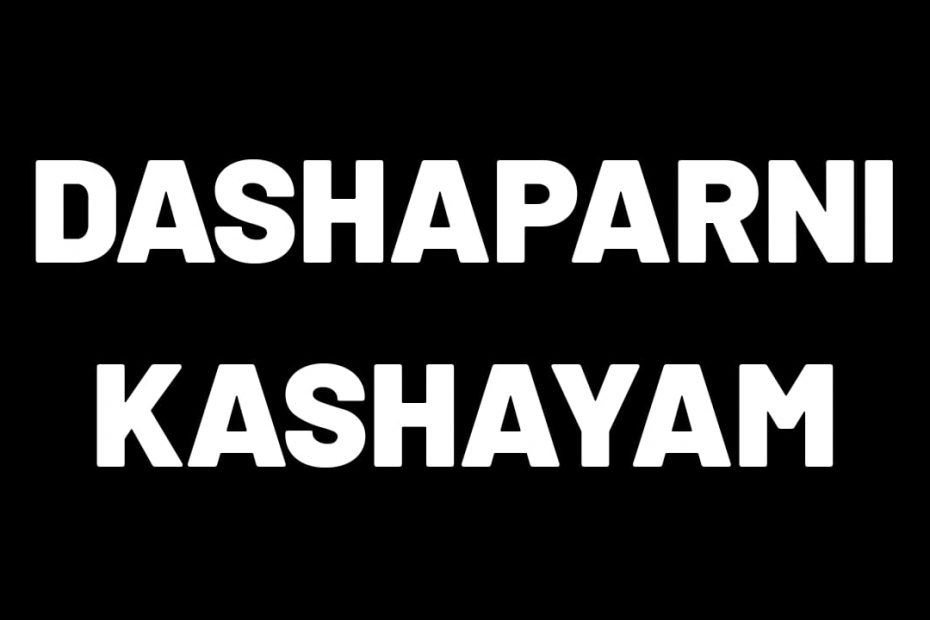 dashaparni kashayam