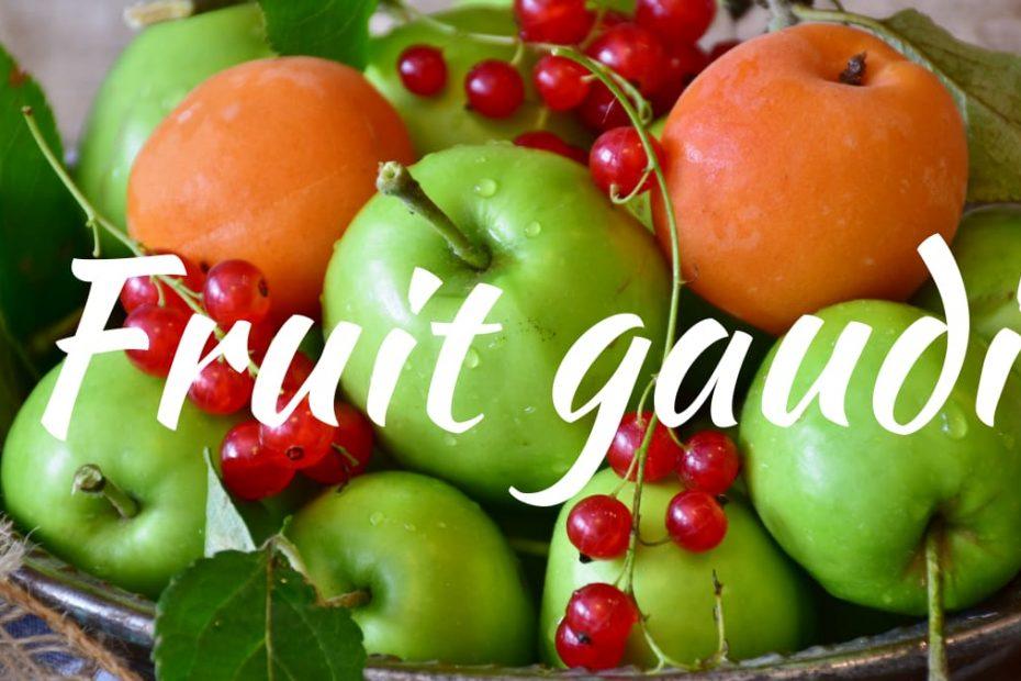 fruit gaudi