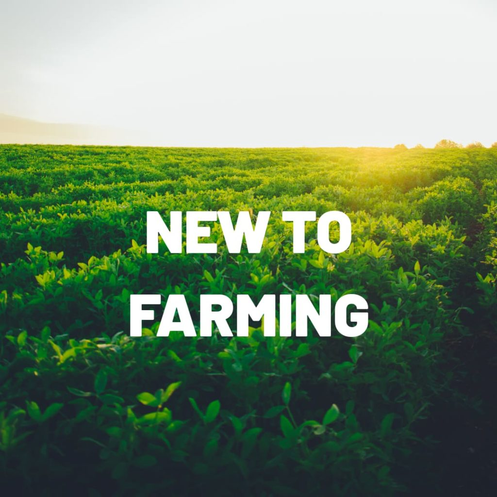 New to farming