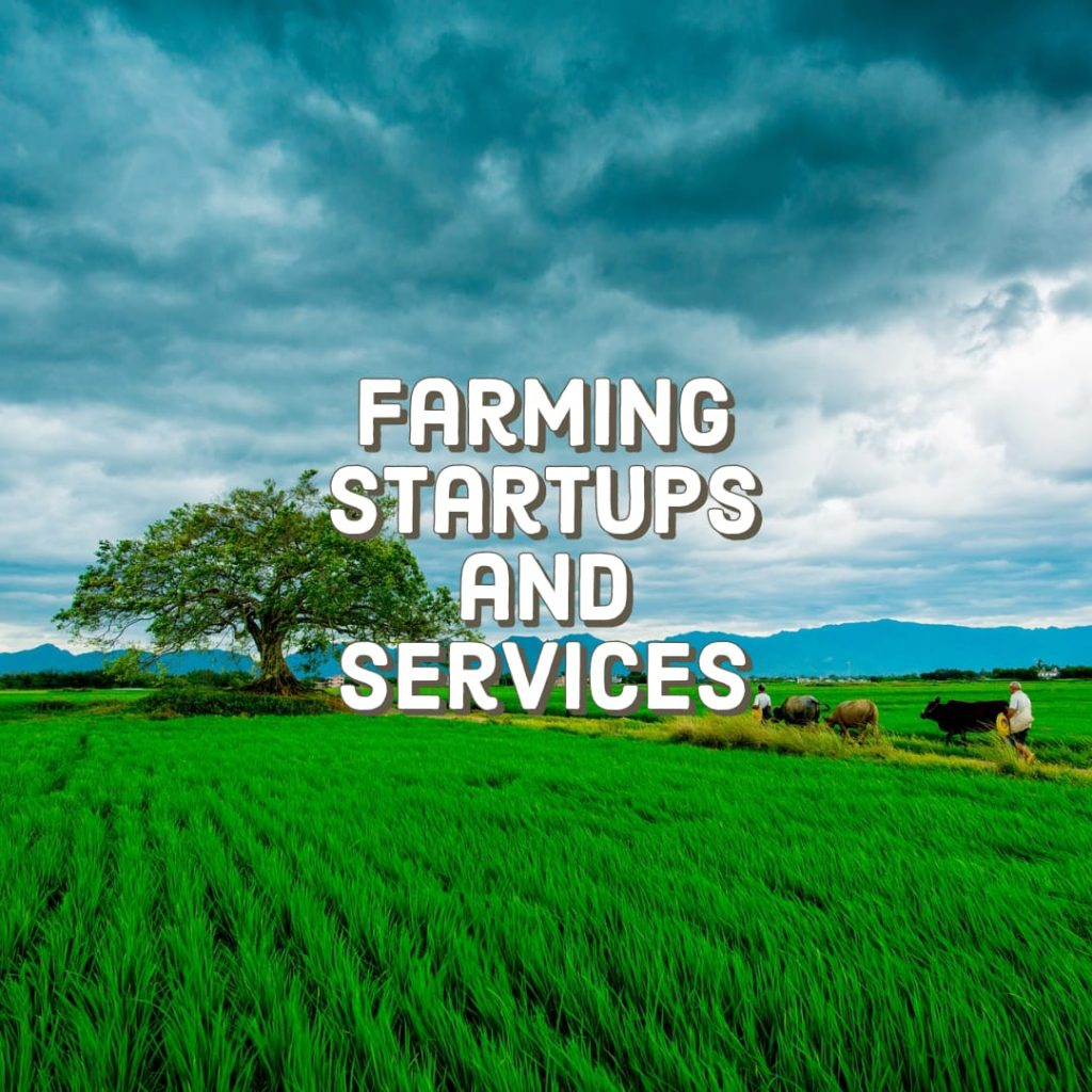 Farming startups and services